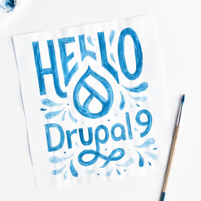 Blue painted lettering with the words Hello Drupal 9 with raindrop design featuring the paint brush and palette.